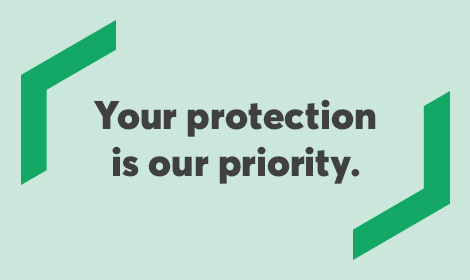 Your protection is our priority.