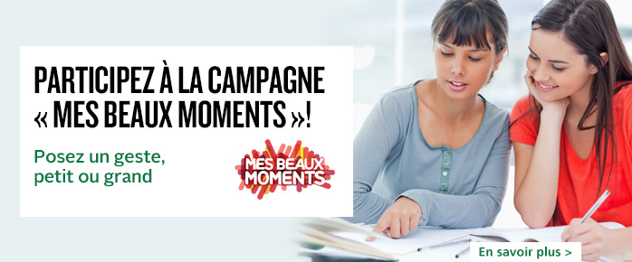Campagne « Mes beaux moments »