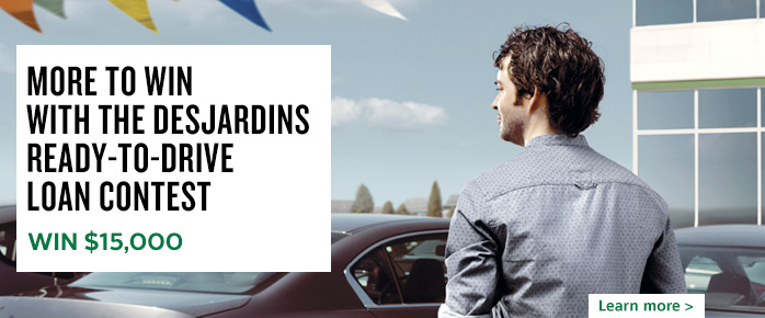 Desjardins Ready-to-Drive Loan contest