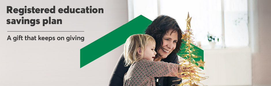 Give a child a gift that keeps on giving: a registered education savings plan.