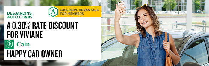 A 0.3% discount for Viviane Cain, happy car owner. Learn more about Desjardins Auto Loans.