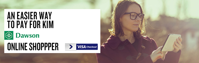 An easier way to pay for Kim Dawson, online shoppper. Learn more about Visa Checkout.