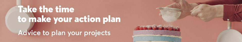 Take the time to make your action plan. Advice to plan your projects.