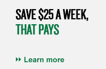 Save $25 a week, that pays.