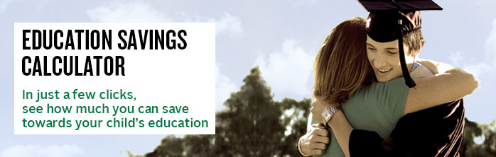 Education Savings Calculator. In just a few clicks, see how much you can save towards your child's education