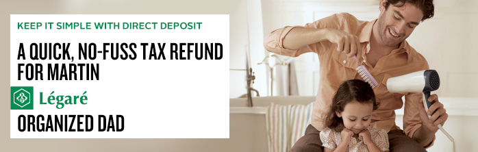 A quick, no-fuss tax refund. Learn more about direct deposit.