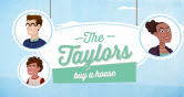 The Taylors buy a house