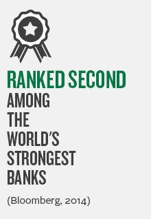 Ranked second among the World's Strongest Banks (Bloomberg, 2014)