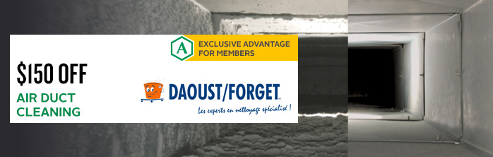Exclusive Daoust Forget offer for Desjardins members: $150 off air duct cleaning