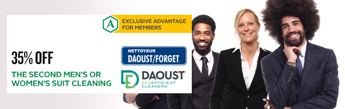 Exclusive offer for members: 35% off the second men's or women's suit cleaning at Daoust/Forget
