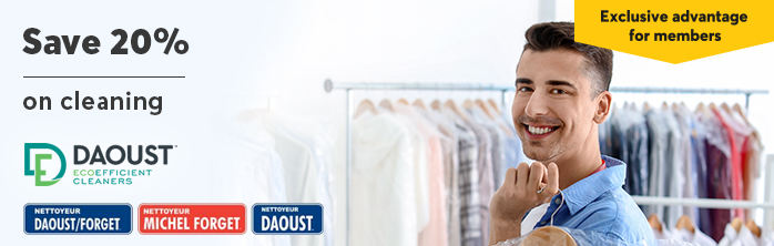 Exclusive advantage for members: Save 20% on cleaning at Daoust Ecoefficient Cleaners