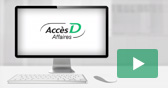An overview of the business transactions you can make on AccèsD Affaires.