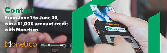 Enter the contest from June 1 to June 30 to win a $1,000 account credit with Monetico. Learn more about Monetico Mobile payment solutions.