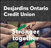Stronger together. Desjardins Ontario Credit Union.