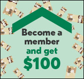 Become a member and get $100