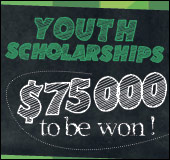 Youth scholarships - $75,000 to be won