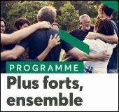 Programme « Plus forts, ensemble »