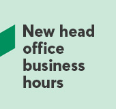 New head office business hours