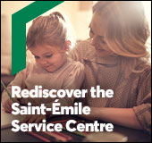 Rediscover the Saint-Émile Service Centre