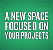 Opening in October 2016: A new space focused on your projects